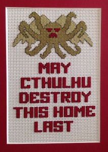 May Cthulhu Destroy This Home Last